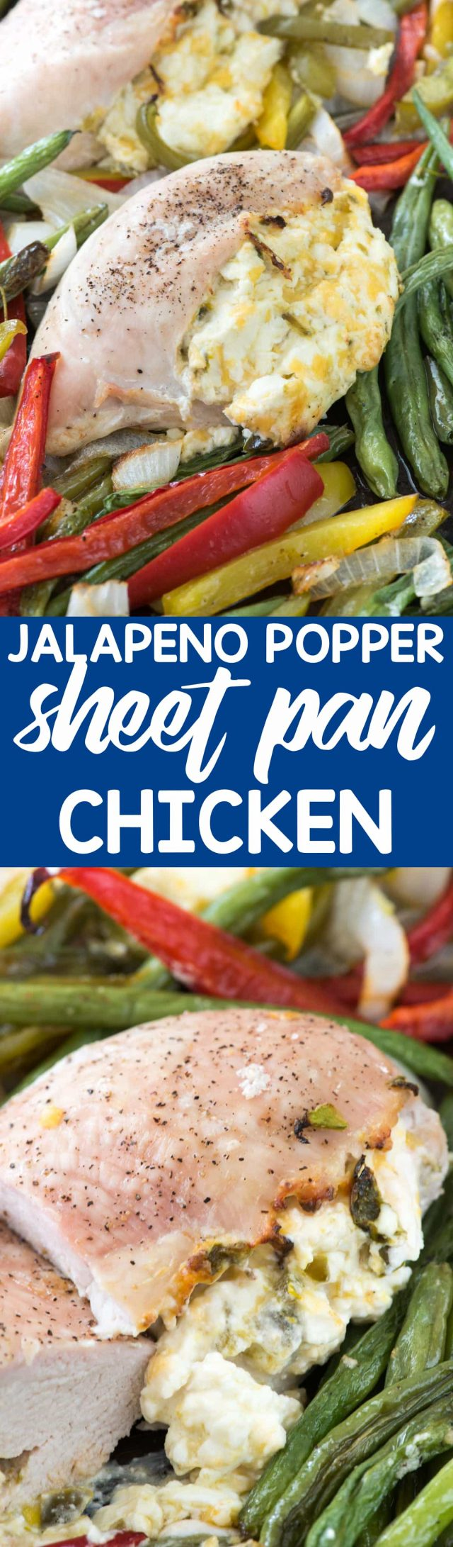 Jalapeño Popper Sheet Pan Chicken - this EASY chicken dinner is a sheet pan meal that's done fast! It's the perfect easy weeknight meal; chicken breasts stuffed with a creamy jalapeño mixture!