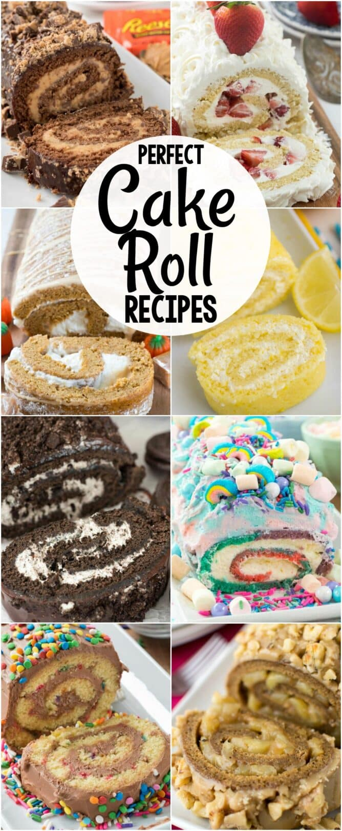Collage of All of my favorite EASY Cake Roll Recipes in one place! Chocolate, lemon, pumpkin, red velvet - every cake you love can be made into a cake roll.