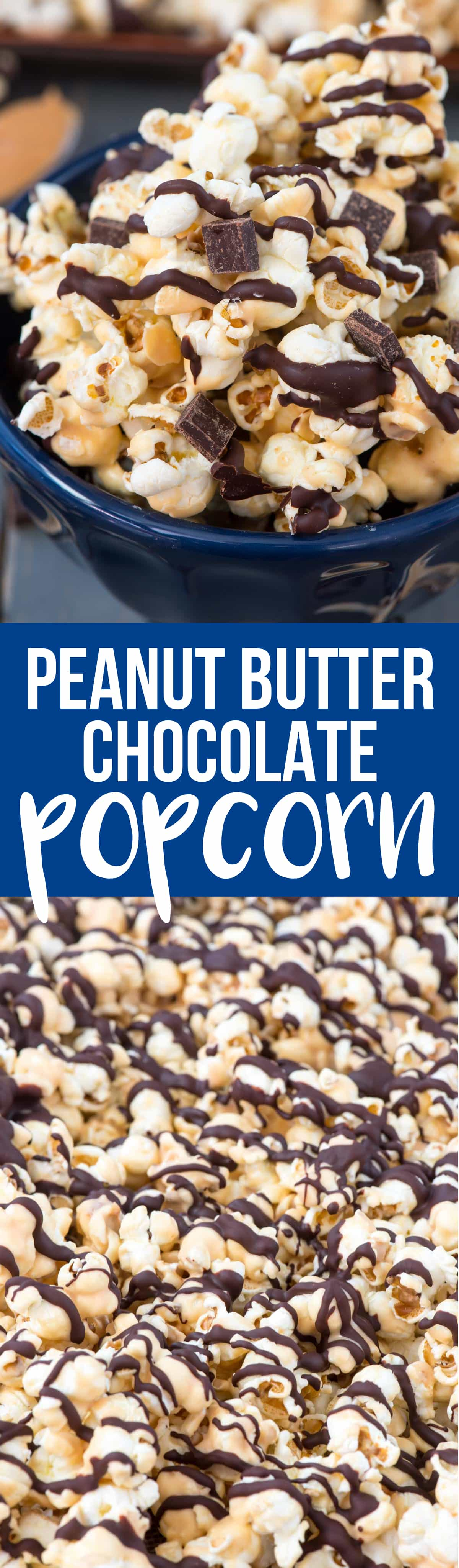 Chocolate Peanut Butter Popcorn is an easy 4 ingredient popcorn recipe that is perfect for dessert or movie night, or for gifting!