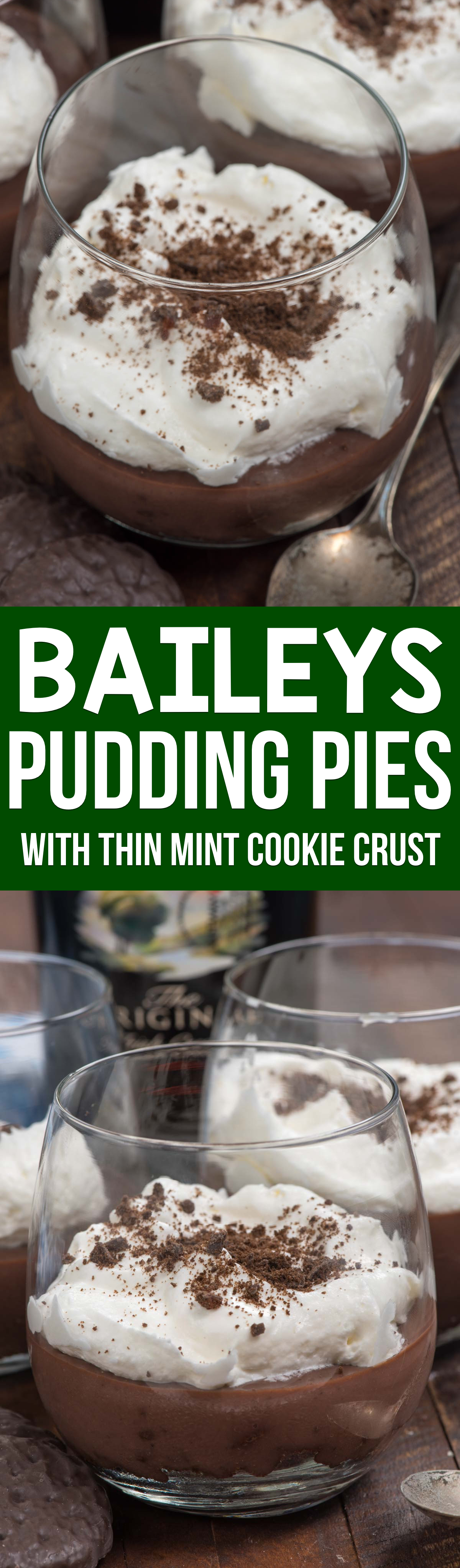 Baileys Pudding Pies are EASY to make using chocolate pudding mix and whipped cream! They have a THIN MINT COOKIE crust and taste so much like Baileys.