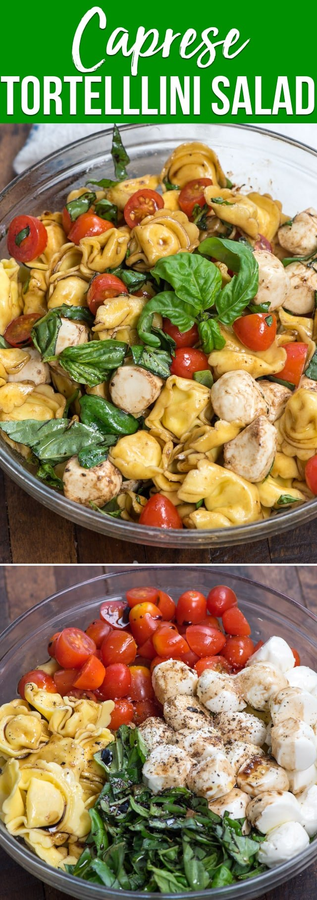 A Tortellini Caprese Pasta Salad has tortellini, basil, tomatoes and mozzarella with a balsamic dressing. It's an easy and delicious pasta salad recipe perfect for summer!