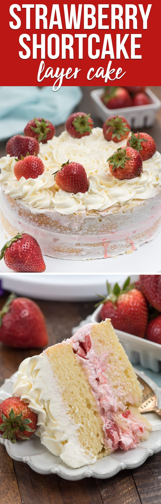Strawberry Shortcake Layer Cake is a fun cake for strawberry season, made with yellow cake, strawberry filling and whipped cream frosting! I'm not a great cake decorator but this was easy to make!
