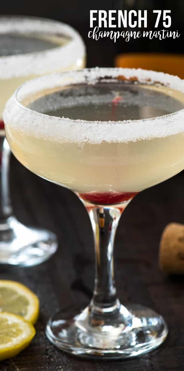 A French 75 is a champagne martini, made with vodka or gin, lemon, and champagne! It's a classic cocktail recipe that is delicious!