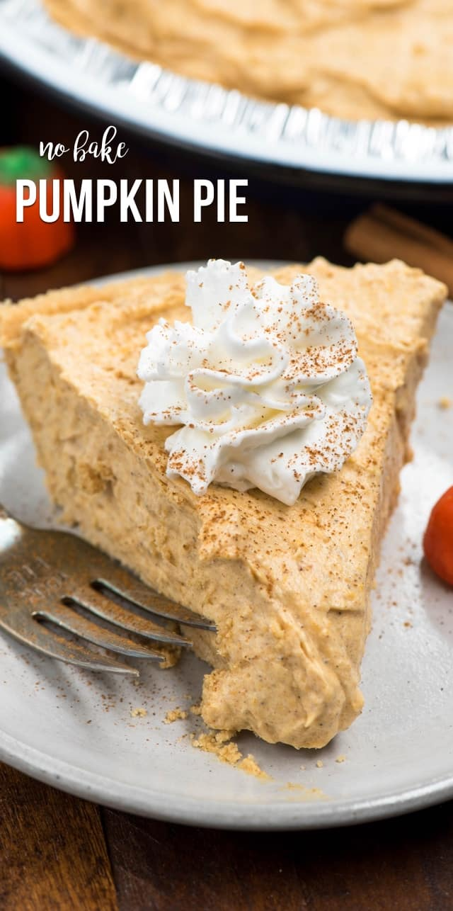 This No Bake Pumpkin Pie is an EASY pumpkin pie recipe that's completely no bake! This creamy pumpkin pie has a graham cracker crust and all the flavor of pumpkin pie.