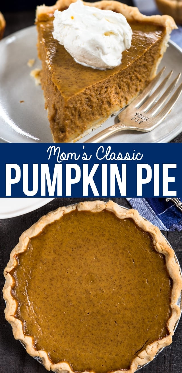 Mom's Classic Pumpkin Pie Recipe is a family favorite Thanksgiving tradition. It's the best easy pumpkin pie!