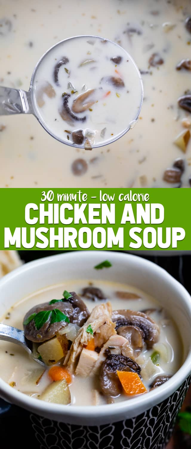 This easy Chicken Mushroom Soup is a 30 minute meal perfect for dinner! It's creamy and lower in fat and full of flavor.