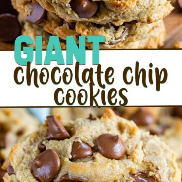 collage of giant chocolate chip cookies