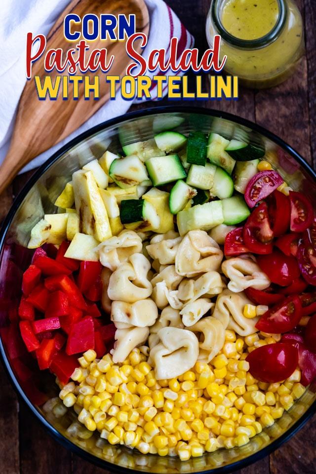 overhead of corn pasta salad ingredients