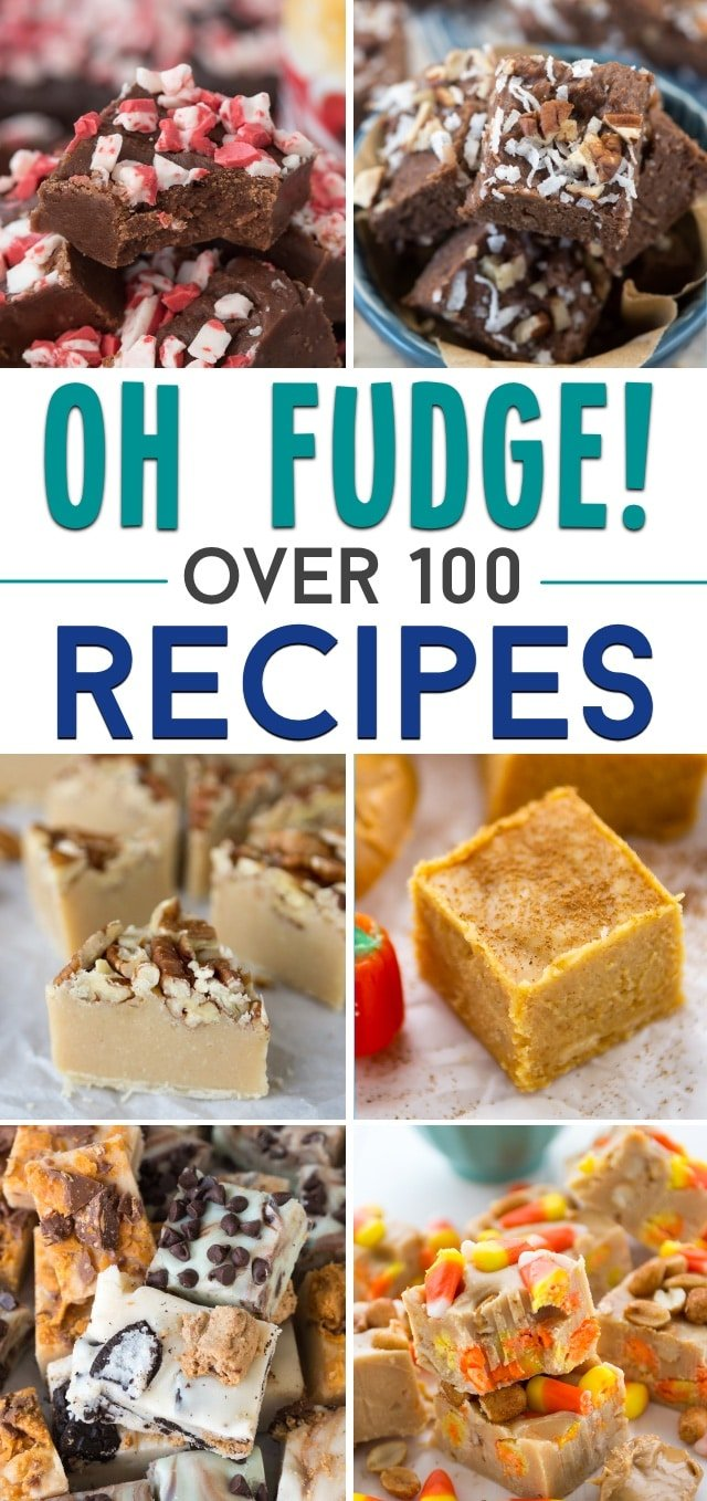 collection of over 100 fudge recipes pinnable image