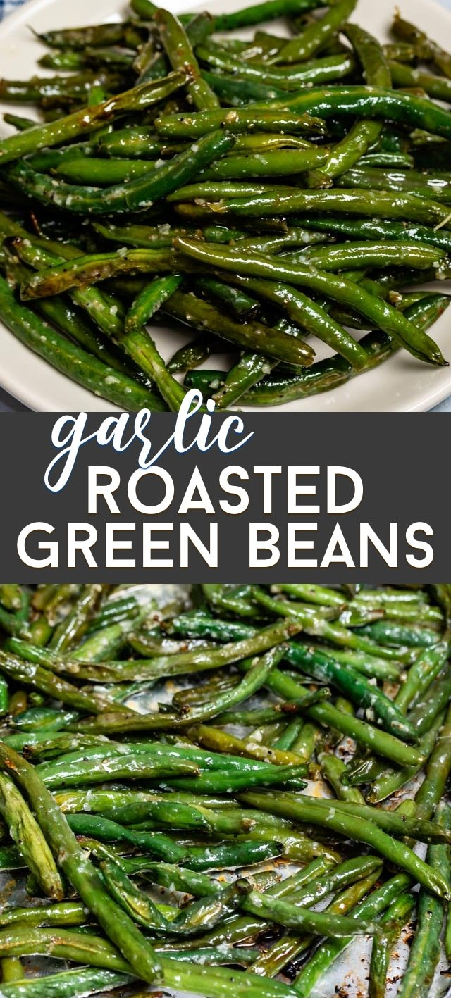 collage of roasted garlic green beans