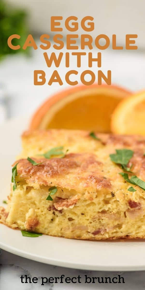 Perfect bacon egg casserole