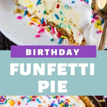 Photo collage of funfetti birthday pie with recipe title in between the two photos