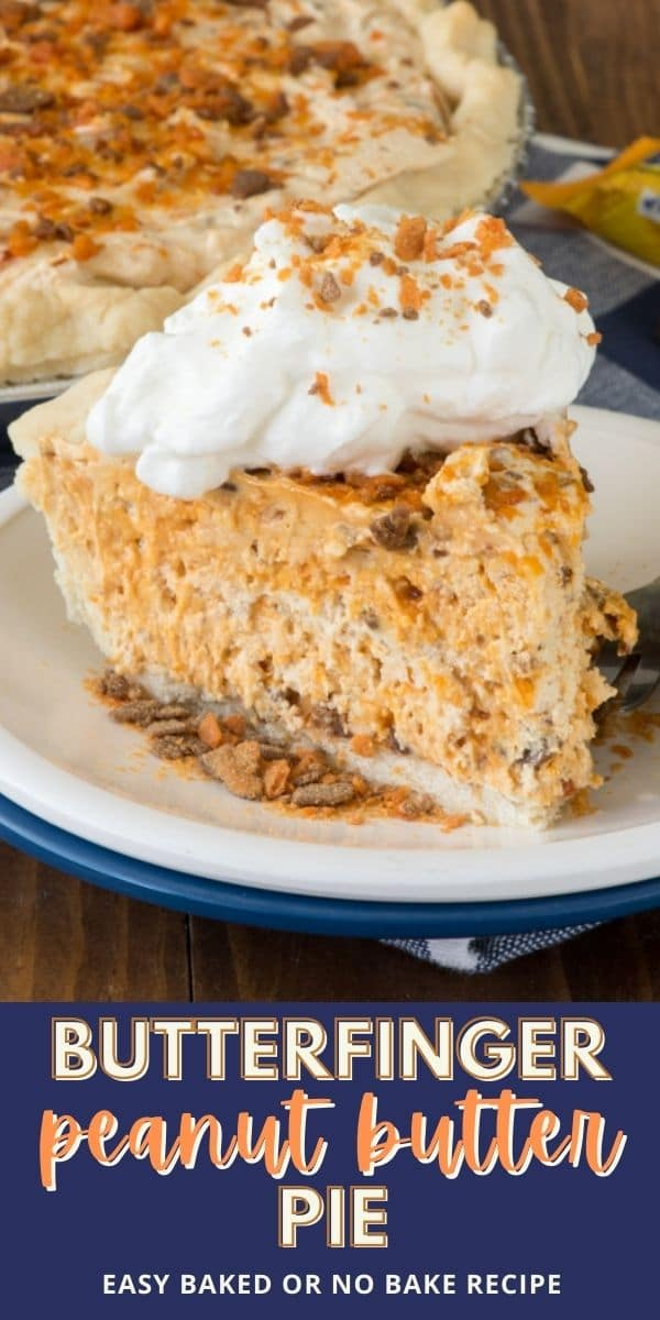 Slice of butterfinger pie on a white and blue plate with rest of pie in background and recipe title on bottom of image