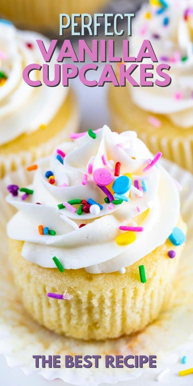 Close up of perfect vanilla cupcake with vanilla buttercream and topped with rainbow sprinkles and recipe title on top of image