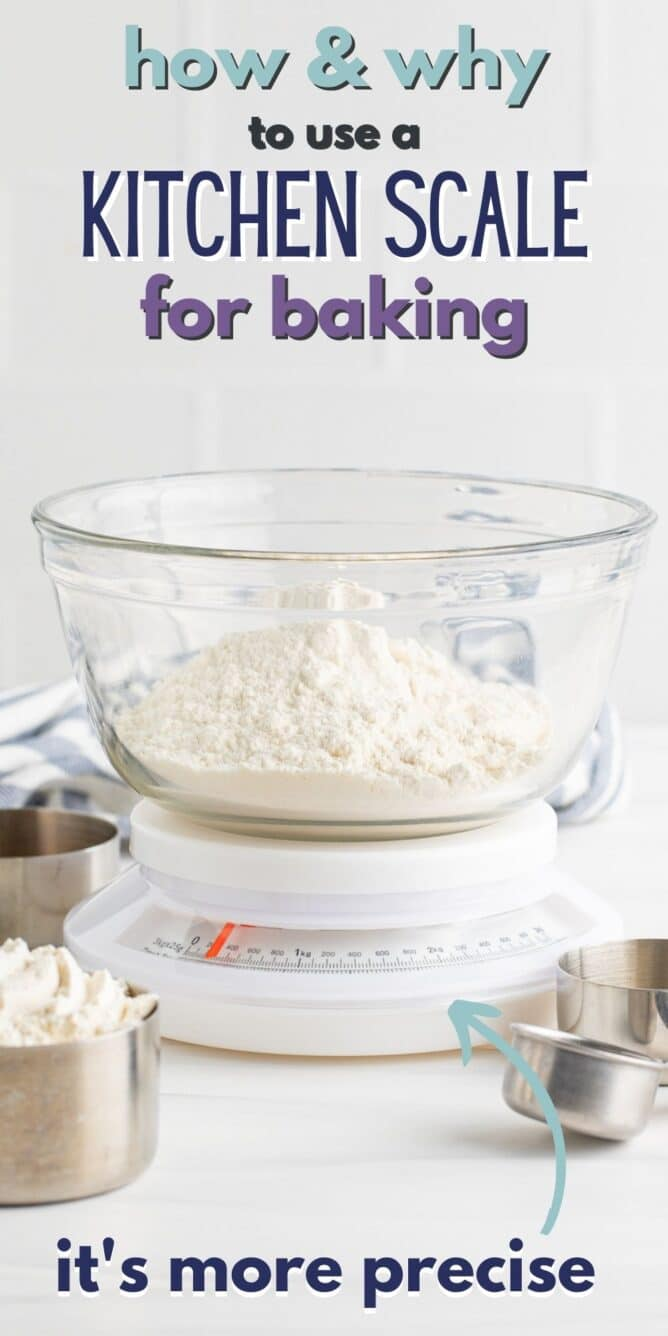 Kitchen scale with a bowl of flour on top with text on how to use a kitchen scale on top of image