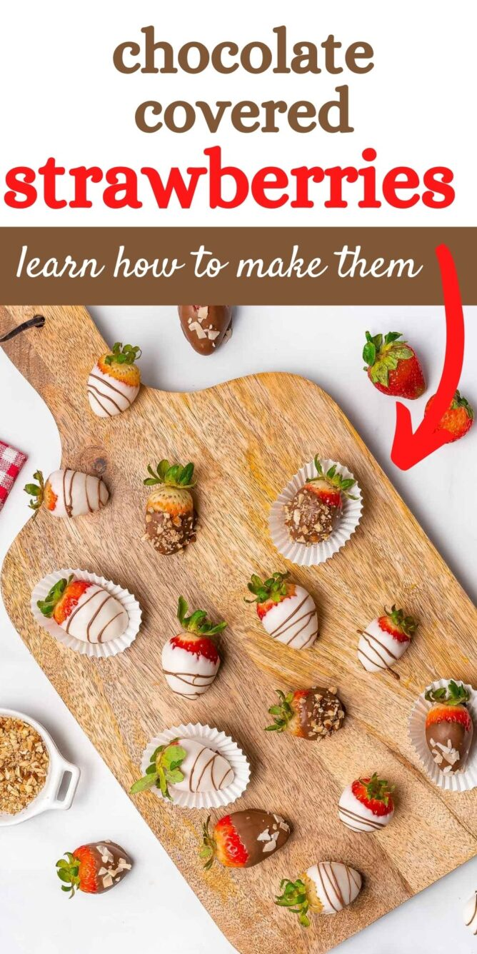Overhead shot of chocolate covered strawberries with different toppings on a wood cutting board with recipe title on top of image