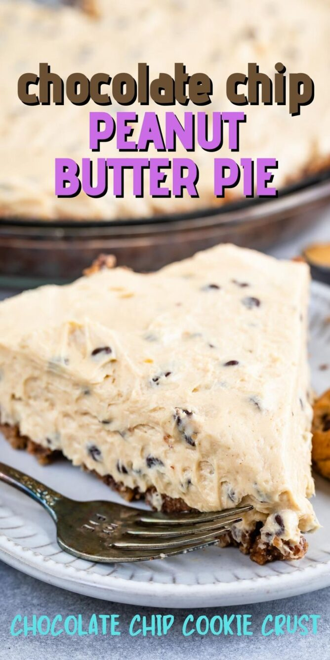 One slice of chocolate chip peanut butter pie with recipe title on top of image