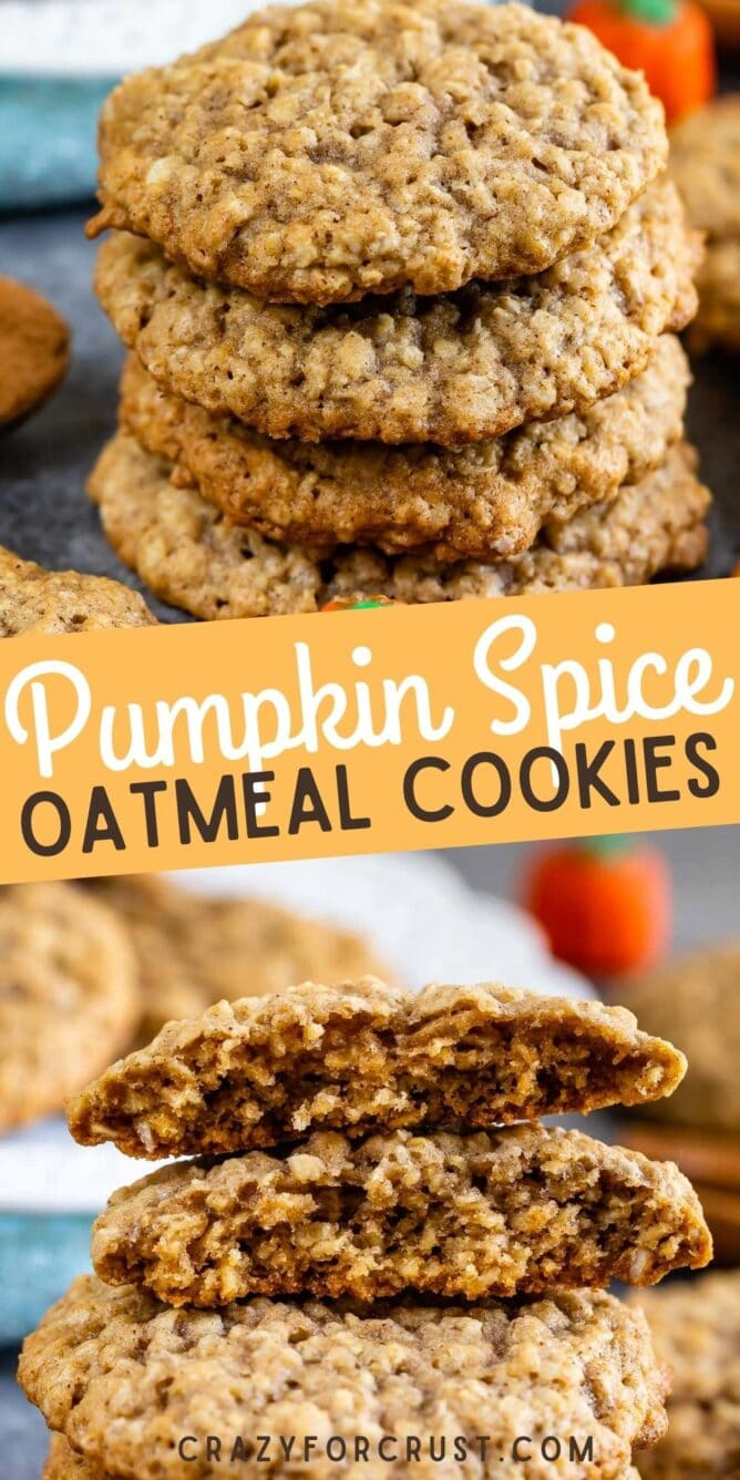 Photo collage of pumpkin spice oatmeal cookies with recipe title in the middle of two photos